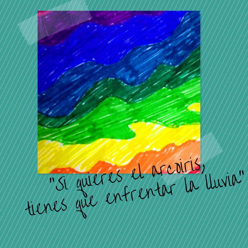 """""""Si quieres el arcoíris, tienes que enfrentar la lluvia"""" (1/2)"""